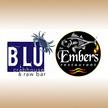 The Embers Restaurant/Blu...